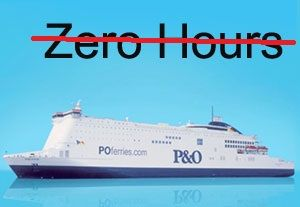 image: UK P&O freight RoRo ferries RMT Union zero hours contracts passenger maritime jobs